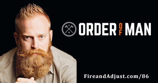 86 - Ryan Michler founder of Order of Man & The Iron Council